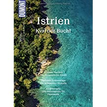DuMont BILDATLAS Istrien, Kvarner Bucht: Blau und Grün im Wechsel