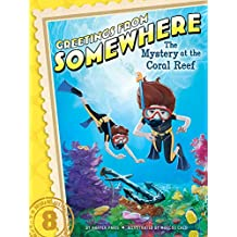 The Mystery at the Coral Reef (Greetings from Somewhere Book 8) (English Edition)