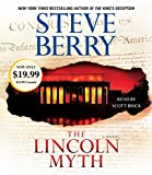 The Lincoln Myth: A Novel (Cotton Malone, Band 9)