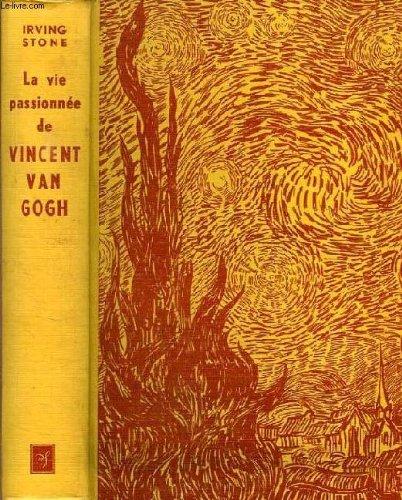 La vie passionne de VINCENT VAN GOGH - (Lust for life)