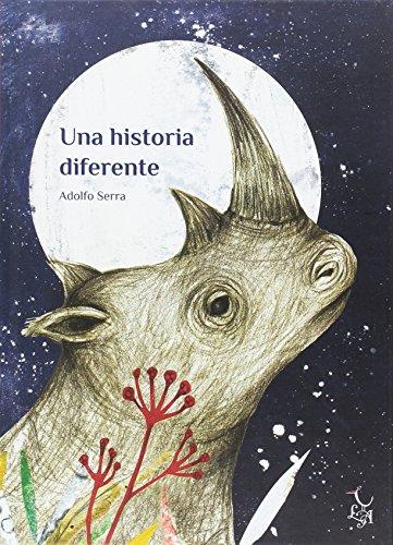 Una historia diferente por Adolfo Serra del Corral