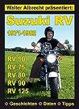 Walter Albrecht präsentiert: Suzuki RV