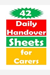42 Daily Handover Sheets For Carers Paperback