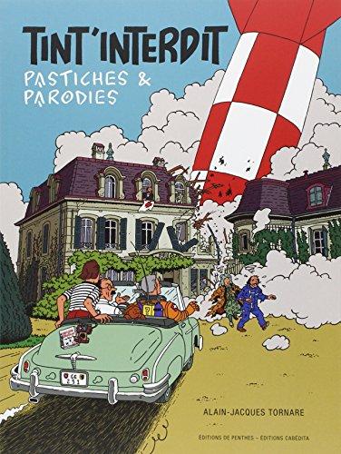 Tint'interdit, pastiches et parodies par Alain-Jacques Tornare
