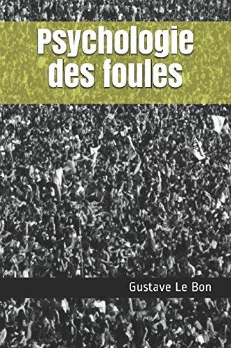 Psychologie des foules par Gustave Le Bon