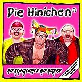 Songtexte von Die Hinichen - Die Schiachen & Die Dicken