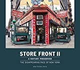 Store Front II - A History Preserved: The Disappearing Face of New York by Karla L. Murray (2015-11-20)