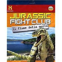 Jurassic fight club - Il fiume della morte