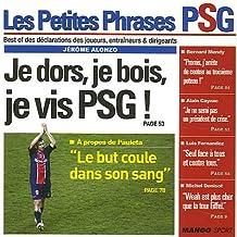Les Petites Phrases PSG