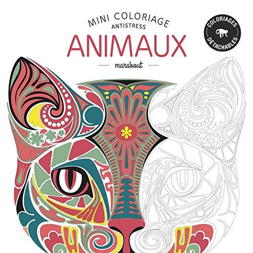 Mini coloriage antistress animaux par Collectif