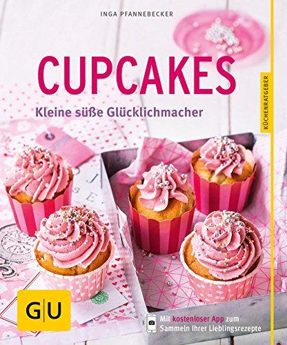 Cupcakes: Kleine süße Glücklichmacher (GU KüchenRatgeber) - Vollkorn Erdbeere