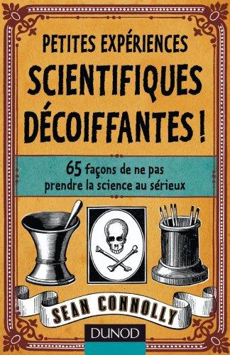 Petites expériences scientifiques décoiffantes