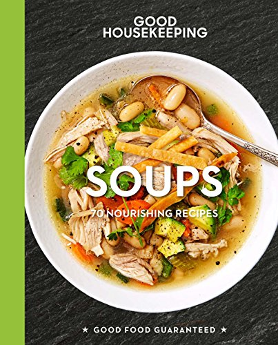 good-housekeeping-soups-70-nourishing-recipes