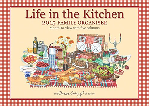 Life in the Kitchen 2015 Family Calendar and Organizer (A4 Planner)