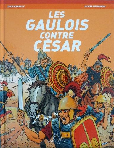 Les Gaulois contre César
