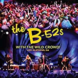 the B-52'S: With the Wild Crowd! Live in Athens,Ga (Audio CD)