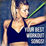 Your Best Workout Songs!