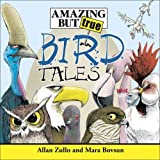 Amazing but True Bird Tales by Mara Bovsun (2005-10-01)