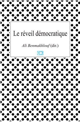 Le réveil démocratique (Essais): Le cas tunisien du printemps arabe