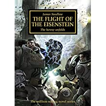 The Flight of the Eisenstein (Horus Heresy Book 4)