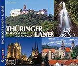 Thüringer Land - Ein Bildband vom Land der Klassiker. Texte in Deutsch, Englisch, Französisch