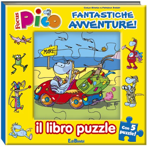 Fantastiche avventure! Focus Pico. Libro puzzle. Ediz. illustrata