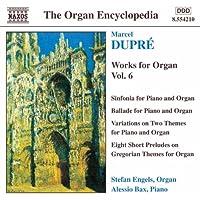 Dupre: Works For Organ, Vol. 6
