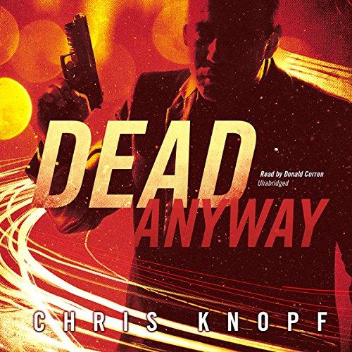 Dead Anyway  Audiolibri