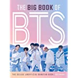 The Big Book of BTS: The Deluxe Unofficial Bangtan Book