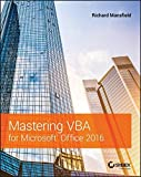 Mastering VBA for Microsoft Office 2016