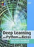 Produkt-Bild: Deep Learning mit Python und Keras: Das Praxis-Handbuch vom Entwickler der Keras-Bibliothek(mitp Professional)