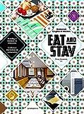 Eat & Stay: Restaurant Graphics & Interiors