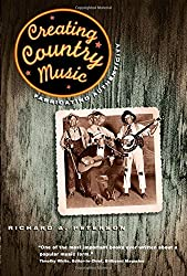 Creating Country Music - Fabricating Authenticity (Paper)