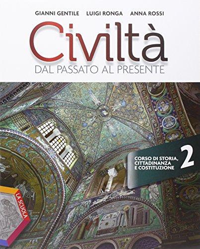 Civiltà dal passato al presente. Ediz. plus. Per le Scuole superiori. Con e-book. Con espansione online: 2