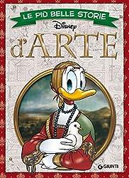 Le migliori storie a fumetti dedicate all'Arte con protagonisti i personaggi del mondo Disney.