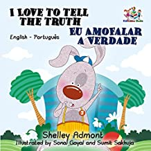 I Love to Tell the Truth Eu AmoFalar a Verdade: english portuguese kids books, portuguese baby books, portuguese for kids, portuguese for children (English ... Bilingual Collection) (Portuguese Edition)