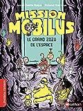 """Afficher """"Mission Mobilus Le grand zozo de l'espace"""""""