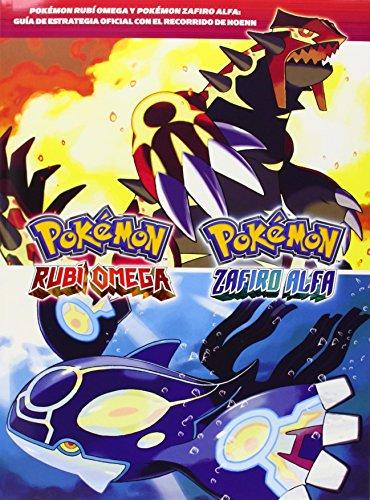 Guía Pokémon. Rubi Omega Y Zafiro Alfa