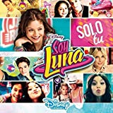 Soy Luna - Solo Tu