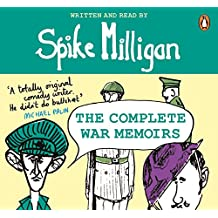 Spike Milligan: The Complete War Memoirs