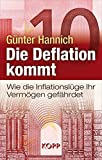 Die Deflation kommt: Wie die Inflationslüge Ihr Vermögen gefährdet