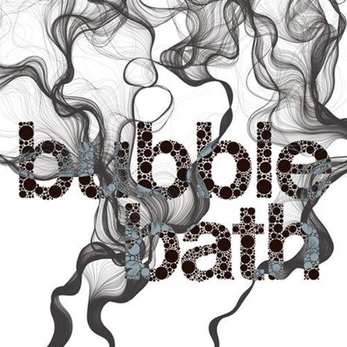 Bubble Bath (Original 06 AM Mix)