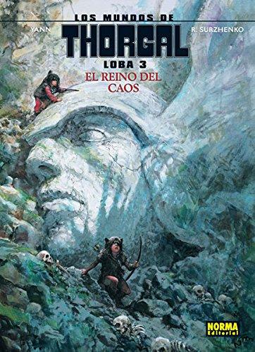 Los mundos de thorgal loba 3. El reino del caos