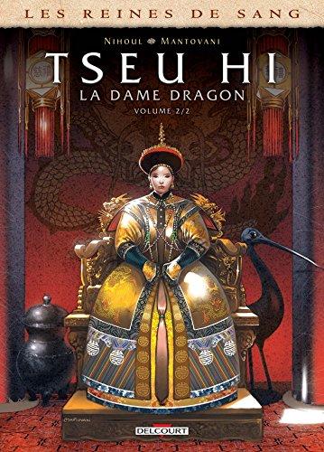 Les Reines de sang - Tseu Hi, La Dame Dragon T02