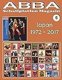 ABBA - Schallplatten Magazin Nr. 5 - Japan (1972-2017): Diskografie veröffentlicht von Epic, Philips, Discomate, Polydo