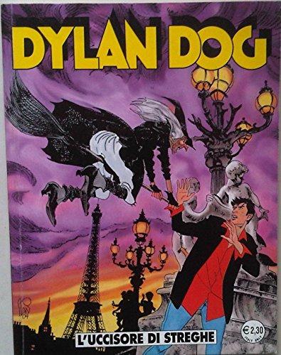 Dylan Dog - L'UCCISORE DI STREGHE - 213 GIUGNO 2004 - Prima Edizione