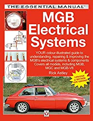 MGB Electrical Systems: Updated & Revised New Edition (Essential Manual Series)