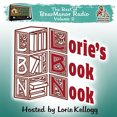 Lorie's Book Nook, with Lorie Kellogg  Audiolibri