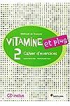 https://libros.plus/vitamine-et-plus-2-cahier-cd-9788490490136/