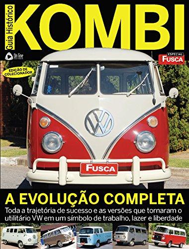 Fusca & Cia Especial Guia Histórico ed.07 Kombi (Portuguese Edition) por On Line Editora
